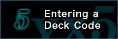 Entering a Deck Code