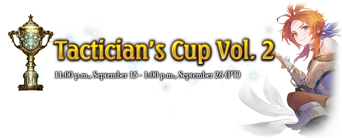 Tactician's Cup Vol. 2 11:00 p.m., September 15 - 1:00 p.m., September 26 (PT)